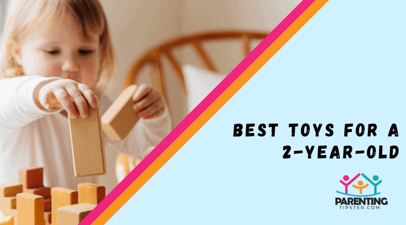 Best Toys For A 2 Year Old