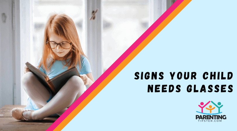 Signs Your Child Needs Glasses