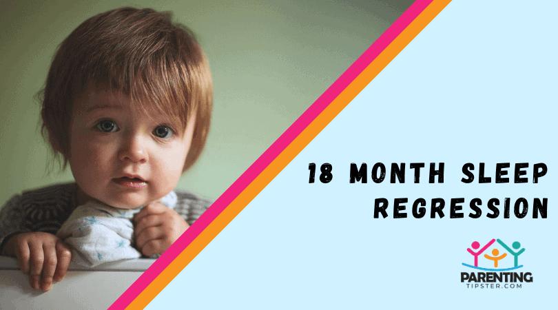 18 Month Sleep Regression