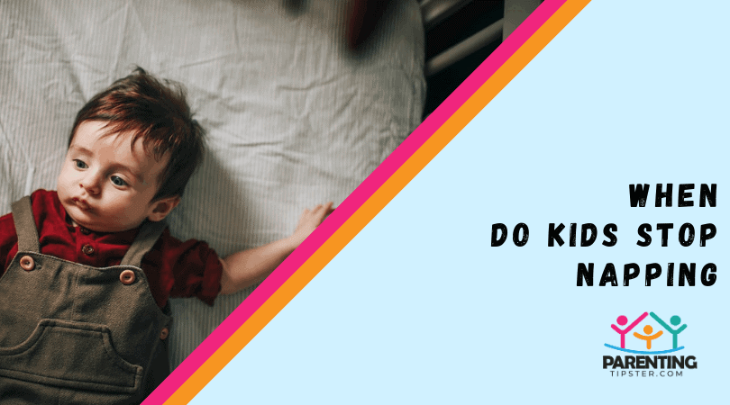 When Do Kids Stop Napping