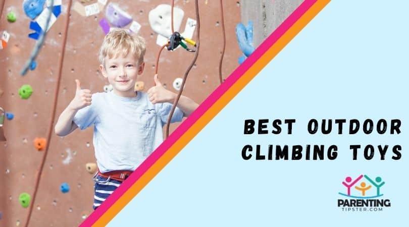 Best Outdoor Climbing Toys